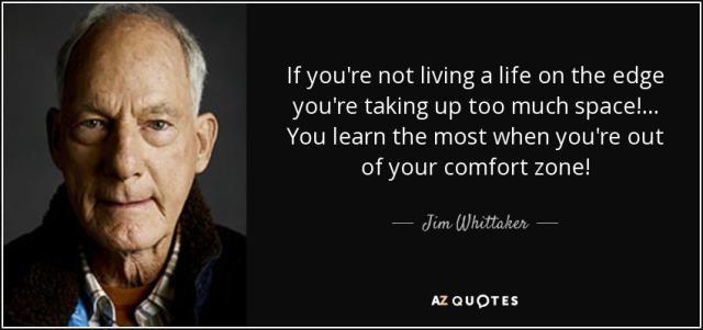 quote-if-you-re-not-living-a-life-on-the-edge-you-re-taking-up-too-much-space-you-learn-the-jim-whittaker-85-60-21